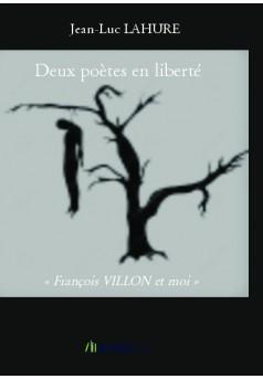 Deux poètes en liberté - Couverture de livre auto édité