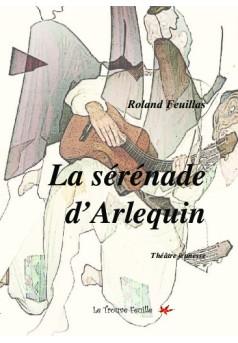 La sérénade d'Arlequin - Couverture de livre auto édité
