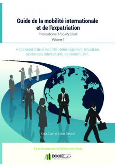 Le guide de la mobilité internationale et de l'expatriation - Cover book
