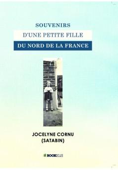 Souvenirs d'une petite fille du nord de la France - Couverture de livre auto édité