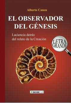26ed El observador del Génesis. La ciencia detrás del relato de la Creación - Couverture Ebook auto édité