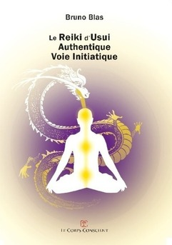 Le Reiki d'Usui - Authentique voie initiatique
