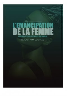 l'émancipation de la femme: l'arme la plus efficace du diable - Cover book