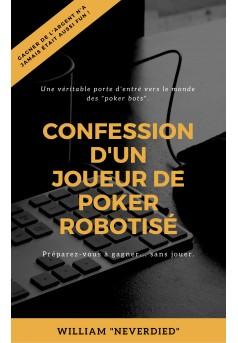 Confession d'un joueur de poker robotisé