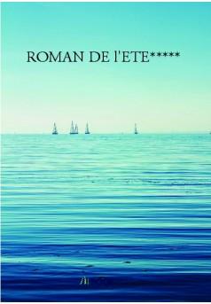 ROMAN DE l'ETE***** - Couverture de livre auto édité