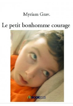Le petit bonhomme courage