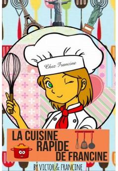 Extrait '' La cuisine rapide de francine ''