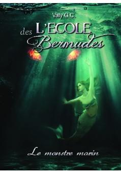 L'école des Bermudes : Livre publié en auto édition