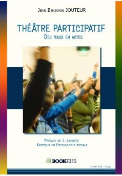 Théâtre participatif - Des maux en Actes