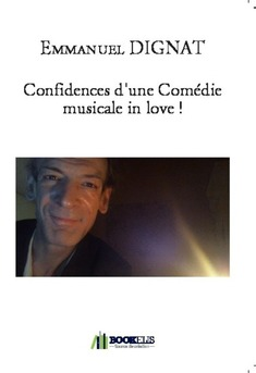 Confidences d'une Comédie musicale in love !