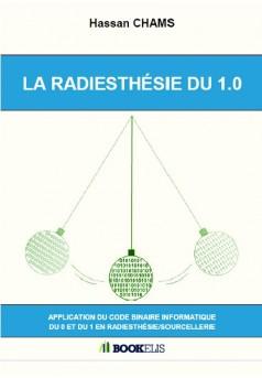 LA RADIESTHÉSIE DU 1.0