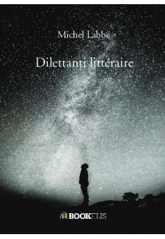 Dilettanti littéraire - Couverture de livre auto édité