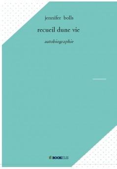 recueil dune vie - Couverture de livre auto édité