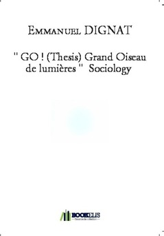 """ GO ! (Thesis) Grand Oiseau de lumières ""  Sociology"