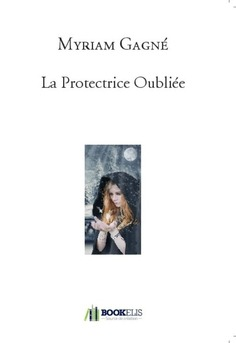 La Protectrice Oubliée