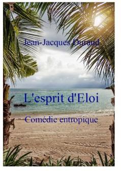 L'esprit d'Éloi  - Couverture Ebook auto édité