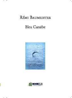Bleu Caraïbe - Couverture de livre auto édité