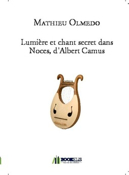 Lumière et chant secret dans Noces, d'Albert Camus