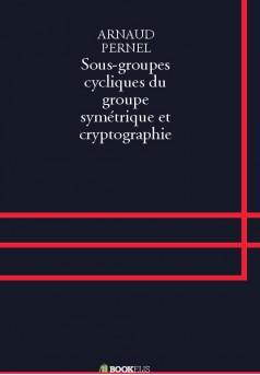 Sous-groupes cycliques du groupe symétrique et cryptographie
