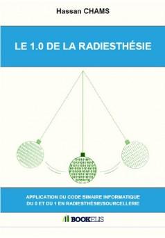 LE 1.0 DE LA RADIESTHÉSIE