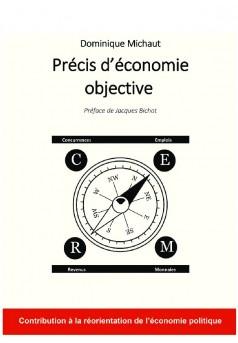 Précis d'économie objective - Autopublié sur Bookelis