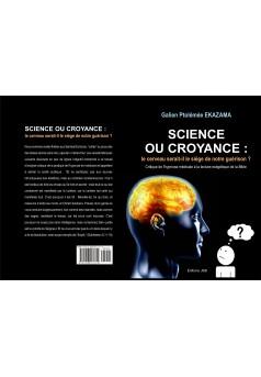 Science ou Croyance : le cerveau serait-il le siège de notre guérison ? - Couverture Ebook auto édité