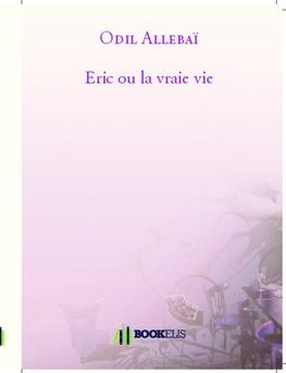Eric ou la vraie vie