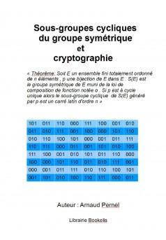 Sous-groupes cycliques du groupe symétrique et cryptographie - Couverture Ebook auto édité