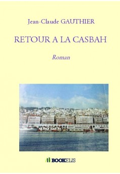 RETOUR A LA CASBAH