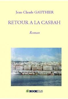 RETOUR A LA CASBAH - Couverture de livre auto édité