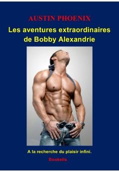 LES AVENTURES EXTRAORDINAIRES DE BOBBY ALEXANDRIE - Couverture Ebook auto édité