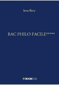 BAC PHILO FACILE*****