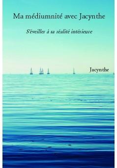 Ma médiumnité avec Jacynthe - Couverture de livre auto édité