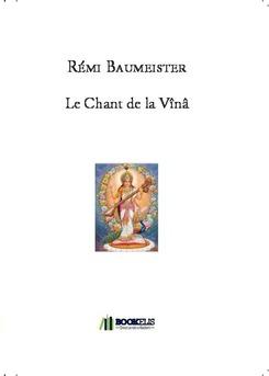Le Chant de la Vînâ - Couverture de livre auto édité