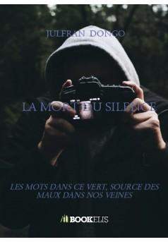 LA MORT DU SILENCE - Couverture de livre auto édité