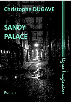 SANDY PALACE - Autopublié sur Bookelis