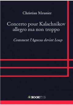 Concerto pour Kalachnikov allegro ma non troppo