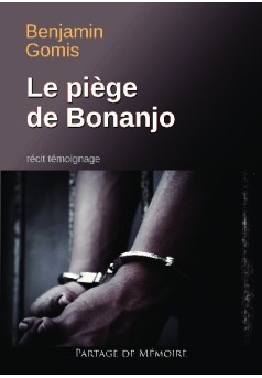 Le piège de Bonanjo
