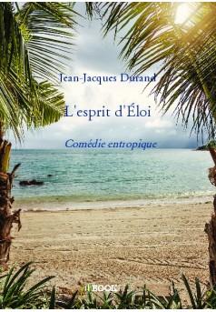 L'esprit d'Éloi  - Couverture de livre auto édité