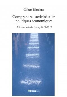Comprendre l'activité et les politiques économiques - Couverture Ebook auto édité