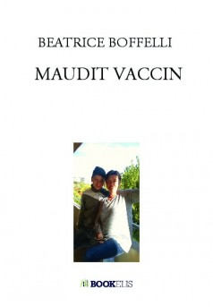 MAUDIT VACCIN - Couverture de livre auto édité