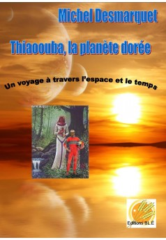Thiaoouba, la planète dorée - Couverture Ebook auto édité