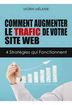 Comment augmenter le trafic de votre site Web