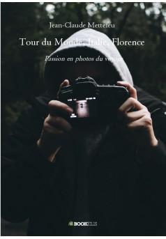 Tour du Monde, Italie, Florence