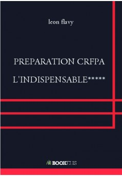 PREPARATION CRFPA  L'INDISPENSABLE*****