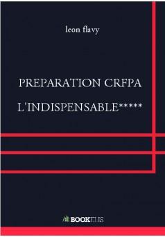 PREPARATION CRFPA  L'INDISPENSABLE***** - Couverture de livre auto édité