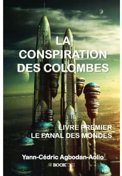 LA CONSPIRATION DES COLOMBES