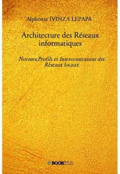 Architecture des Réseaux informatiques