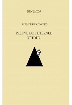 SCIENCE DU CONCEPT: PREUVE DE L'ETERNEL RETOUR