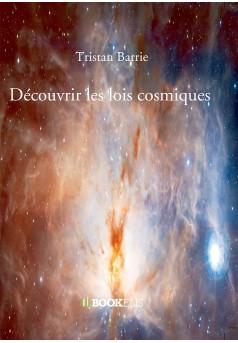 Découvrir les lois cosmiques - Couverture Ebook auto édité